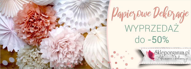 papierowe dekoracje WYPRZEDAŻ do -50%